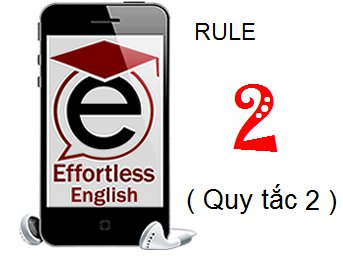 hoc-effortless-english-rule-2